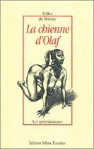 La Chienne d'Olaf par  Gilles de Brissac