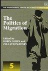 The Politics of Migration, , 1858980143