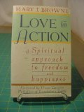 Love in Action, Mary T. Browne, 0671681060