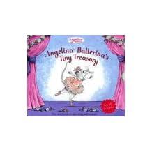 Angelina Ballerina's Tiny Treasure (3 HC book set)