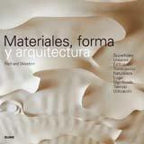 Descargar Libro Materiales, Forma Y Arquitectura Richard Weston