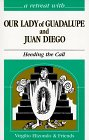 Retreat with Our Lady of Guadalupe and Juan Diego, Virgilio Elizondo, 0867163232