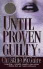 Until Proven Guilty, Christine McGuire, 0671750127