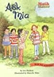 img - for Ask Mia (Math Matters (Kane Press Paperback)) book / textbook / text book
