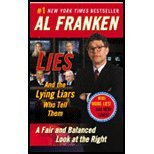 Lies & Lying Liars Who Tell Them (03) by Franken, Al [Paperback (2004)]