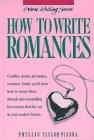How to Write Romances (Genre Writing Series)