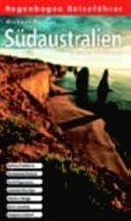 Südaustralien selbst entdecken: Sydney / Canberra, Tasmanien / Hobart, Perth / Esperance, Adelaide / Bendigo, Flinders Range, Karry Country, Kangaroo Island