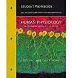Student Workbook for Human Physiology : An Integrated Approach, Silverthorn, Dee Unglaub and Hill, Damian, 0321596439