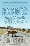 img - for Border Songs (Vintage Contemporaries) 1st (first) edition Text Only book / textbook / text book
