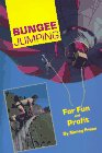 Bungee Jumping for Fun and Profit