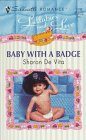 Baby with a Badge, Sharon De Vita, 0373192983