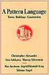 img - for A Pattern Language (text only) Later printing edition by C. Alexander,S.Ishikawa,M. Silverstein book / textbook / text book