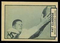 1962 Topps CFL (Football) Card# 6 Pat Claridge of the British Columbia Lions VG Condition