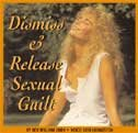 Dismiss and Release Sexual Guilt by Health & Wealth Inc.