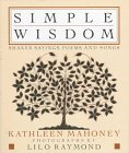 Simple Wisdom: Shaker Sayings, Poems, and Songs