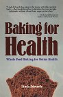 Baking for Health, Linda Edwards, 0895293765