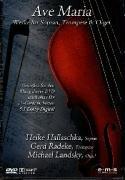 Ave Maria - Werke für Sopran, Trompete & Orgel (Works For Soprano, Trumpet & ()