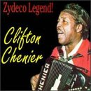 Zydeco Legend by Chenier, Clifton