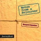 Notes from a Sojourner, Margaret Guenther, 0898693829