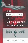 The Revolution in Structural Dynamics : The Big Shake-up in Airframe Design, Flomenhoft, Hubert I., 0965977307