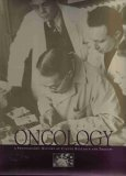 img - for A Century of Oncology (A Photographic History of Cancer Research and Therapy) by J. Lynne Dodson (1997-05-04) book / textbook / text book