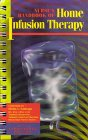img - for Nurse's Handbook of Home Infusion Therapy (Springhouse Home Care) book / textbook / text book