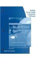 Student Course Guide Nutrition Pathways for Whitney/Rolfes' Understanding Nutrition, 11th