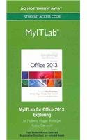 MyITLab -- Access Card -- for Exploring Microsoft Office 2013 Volume 1