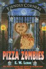 Pizza Zombies, E. W. Leroe, 0786810963