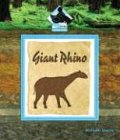 Giant Rhino (Prehistoric Animals (Buddy Books))