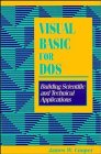 Visual Basic for DOS, James W. Cooper, 0471597724