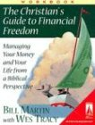 The Christian's Guide to Financial Freedom, Bill Martin and Wes Tracy, 0834117975