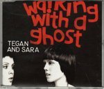 Walking With a Ghost (Tegan And Sara Walking With A Ghost)