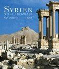 img - for Syrien. Wiege der Kultur. book / textbook / text book