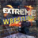 Extreme Wrestling Anthems 1