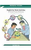 English for Work Activities: A Picture Process Dictionary