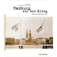 Hamburg vor dem Krieg.