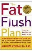 Complete Fat Flush - Complete Fat Flush Plan Set: Fat Flush Plan, Fat Flush Cookbook, Fat Flush Fitness Plan, Fat Flush Forever, Fat Flush Foods, Fat Flush Journal and Shopping Guide (The Fat Flush Plan)