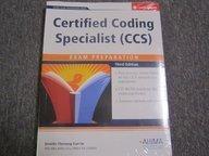 Certified Coding Specialist (CSS) Exam Preparation [With CDROM] (AHIMA Exam Preparation)