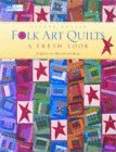 Folk Art Quilts, Sandy Bonsib, 1564772187