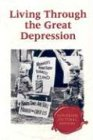 Exploring Cultural History - Living Through the Great Depression (hardcover edition)
