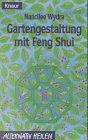 Gartengestaltung mit Feng Shui