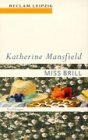 irony of miss brill Literary analysis : miss brill by katharine mansfield at first sight miss brill seems to show a story about loneliness and relationship problems however, the theatre, as described by the main character, is much more than just feelings and social problems.