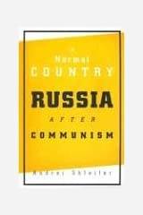 A Normal Country: Russia after Communism Hardcover