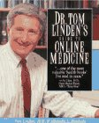 Dr. Tom Linden's Guide to Online Medicine, Tom Linden and Michelle L. Kienholz, 0070380554