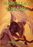 Marcilla's Dreams, Bill Hayward, 1921919175