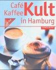 Cafe Kaffee Kult in hamburg. Ein Kennerguide von Davidoff Cafe ()