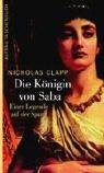 Die Königin von Saba: Einer Legende auf der Spur