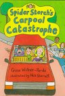 Spider Storch's Carpool Catastrophe, Gina Willner-Pardo, 0807575763