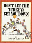 Don't Let the Turkeys Get You Down, Sandra Boynton, 0894800132